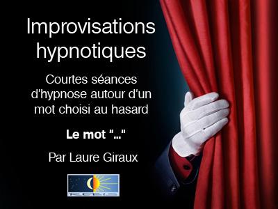 Improvisations hypnotiques